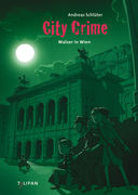 City Crime <br> Walzer in Wien <br>(Band 7) | Tulipan, seit 2013